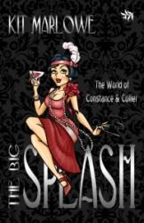 The Big Splash by Kit Marlowe - 500